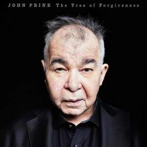 Prine John The Tree of Forgiveness album cover 04-13-2018